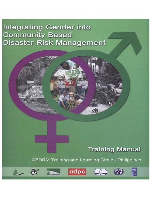 Integrating Gender into Community-Based Disaster Risk Management
