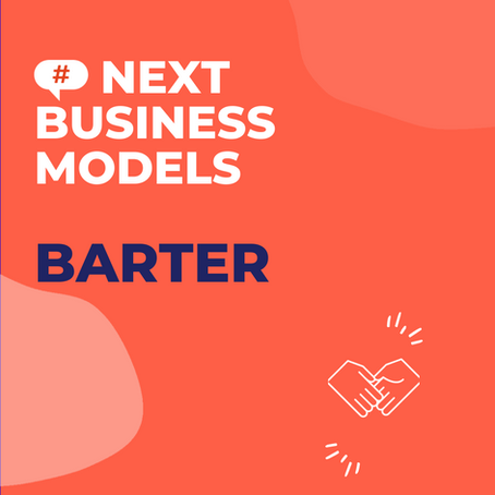 Barter : The return of the world's oldest business model …