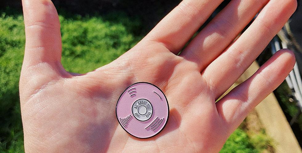 Pink Vinyl Pin