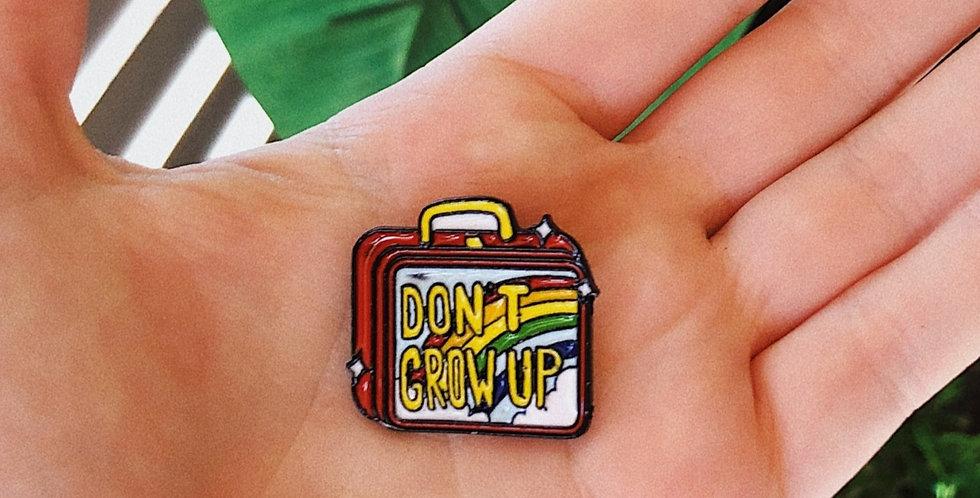 Don't Grow Up Pin