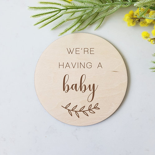We're Having A Baby - Announcement Disc