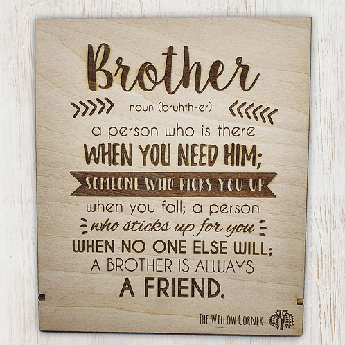 Definition of a Brother Sign