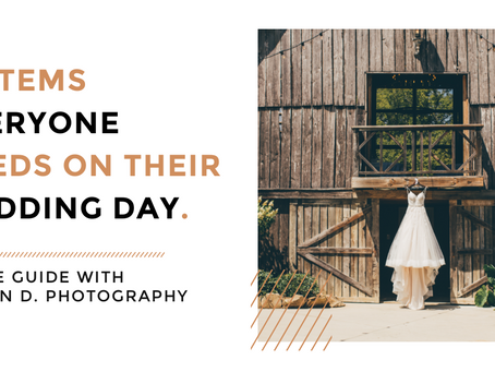 10 Items Everyone Needs on Their Wedding Day