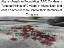 AAF Condemns Targeted Killings of Civilians in Afghanistan, Calls on Americans to Contact Congress
