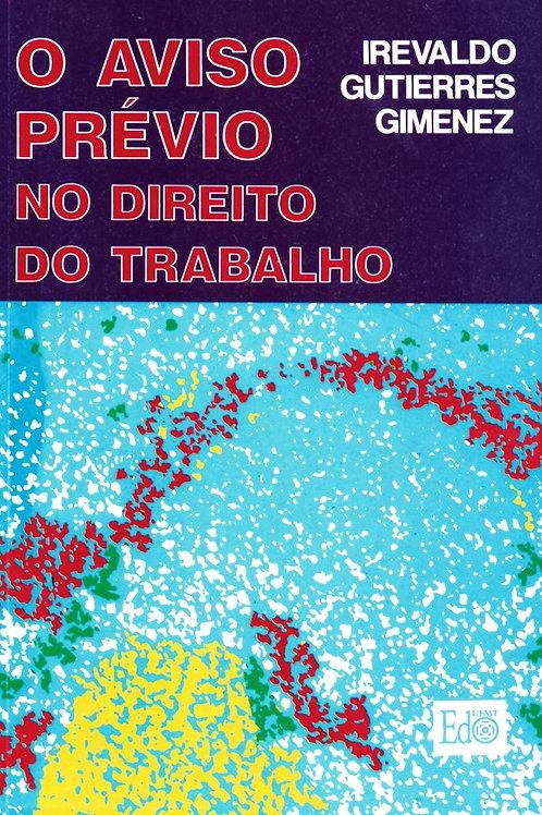 O AVISO PRÉVIO NO DIREITO DO TRABALHO