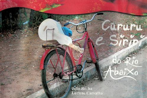 CURURU E SIRIRI DO RIO ABAIXO