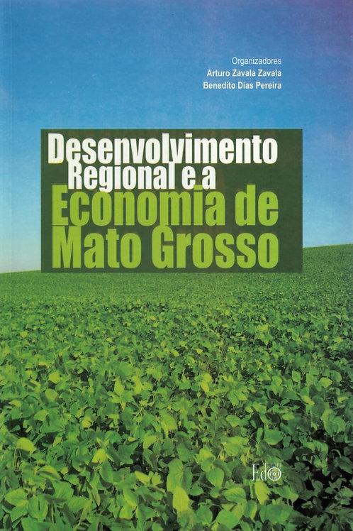 DESENVOLVIMENTO REGIONAL E A ECONOMIA DE MATO GROSSO
