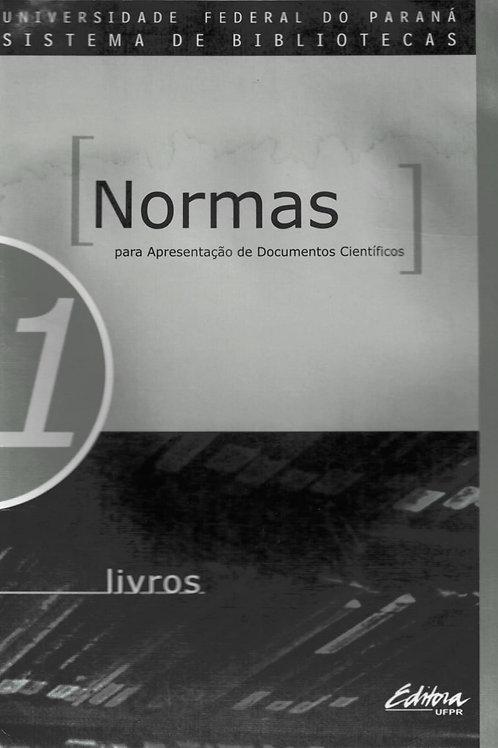 NORMAS PARA APRESENTAÇÃO DE DOCUMENTOS CIENTÍFICOS, 1 LIVROS