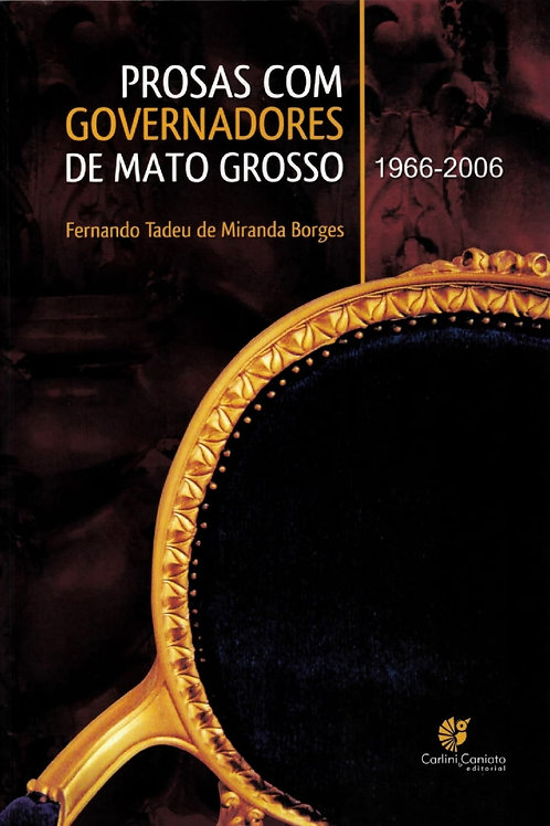 PROSAS COM GOVERNADORES DE MATO GROSSO