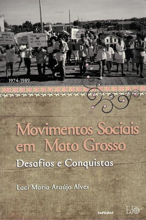 MOVIMENTOS SOCIAIS EM MATO GROSSO: DESAFIOS E CONQUISTAS