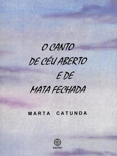 O CANTO DE CÉU ABERTO E DE MATA FECHADA