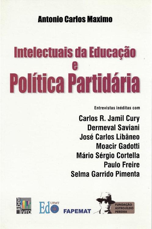 INTELECTUAIS DA EDUCAÇÃO E POLÍTICA PARTIDÁRIA