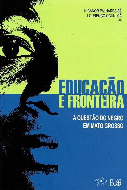 EDUCAÇÃO E FRONTEIRA: A QUESTÃO DO NEGRO EM MATO GROSSO