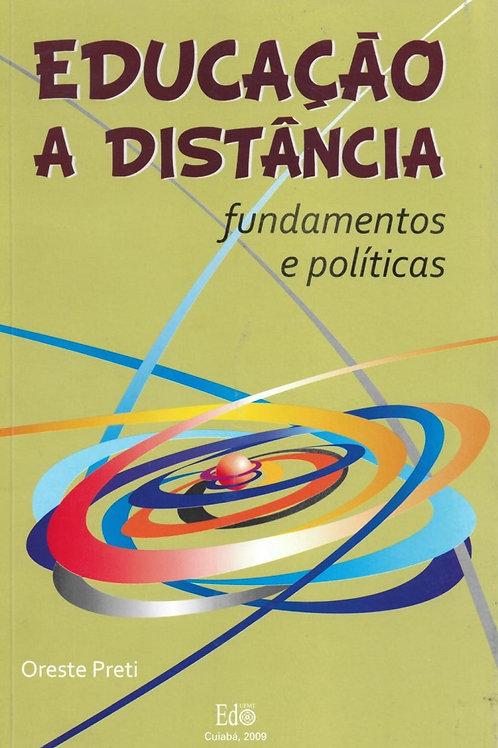 EDUCAÇÃO A DISTÂNCIA: FUNDAMENTOS E POLÍTICAS