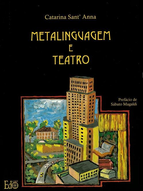 METALINGUAGEM E TEATRO: A OBRA DE JORGE ANDRADE
