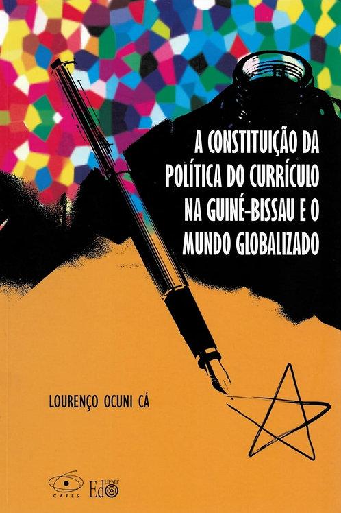 A CONSTITUIÇÃO DA POLÍTICA DO CURRÍCULO NA GUINÉ-BISSAU E O MUNDO