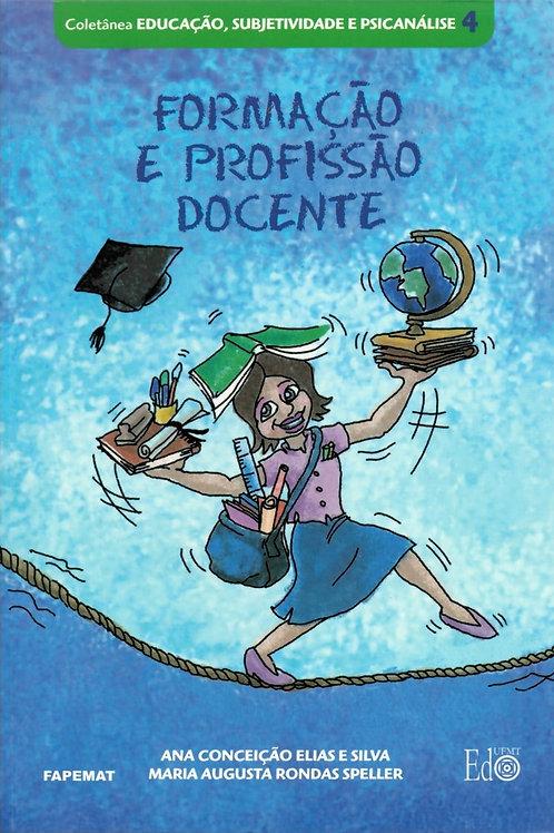 FORMAÇÃO E PROFISSÃO DOCENTE
