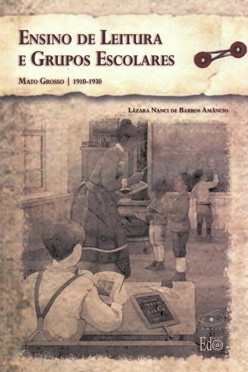 ENSINO DE LEITURA E GRUPOS ESCOLARES: MATO GROSSO 1910-1930