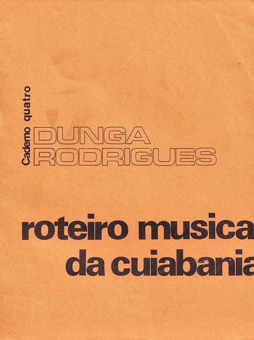 ROTEIRO MUSICAL DA CUIABANIA – CADERNO QUATRO