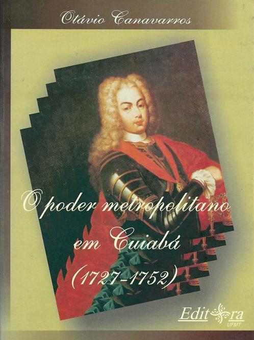 O PODER METROPOLITANO EM CUIABÁ (1727-1752)