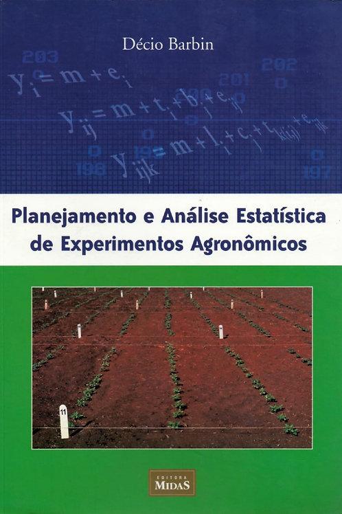 PLANEJAMENTO E ANÁLISE ESTATÍSTICA DE EXPERIMENTOS AGRONÔMICOS