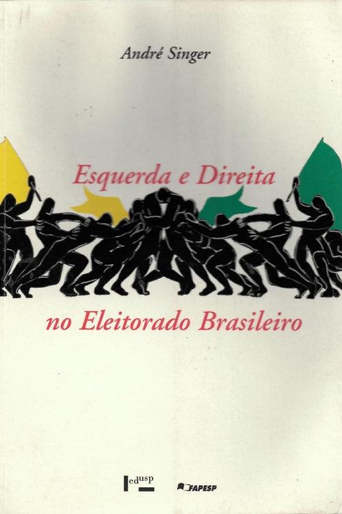ESQUERDA E DIREITA NO ELEITORADO BRASILEIRO