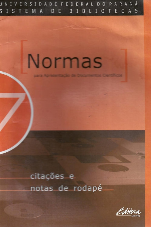 NORMAS PARA APRESENTAÇÃO DE DOCUMENTOS CIENTÍFICOS, 7 CITAÇÕES E NOTAS DE RODAPÉ