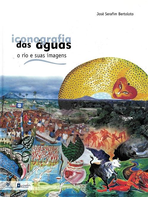 ICONOGRAFIA DAS ÁGUAS: O RIO E SUAS IMAGENS