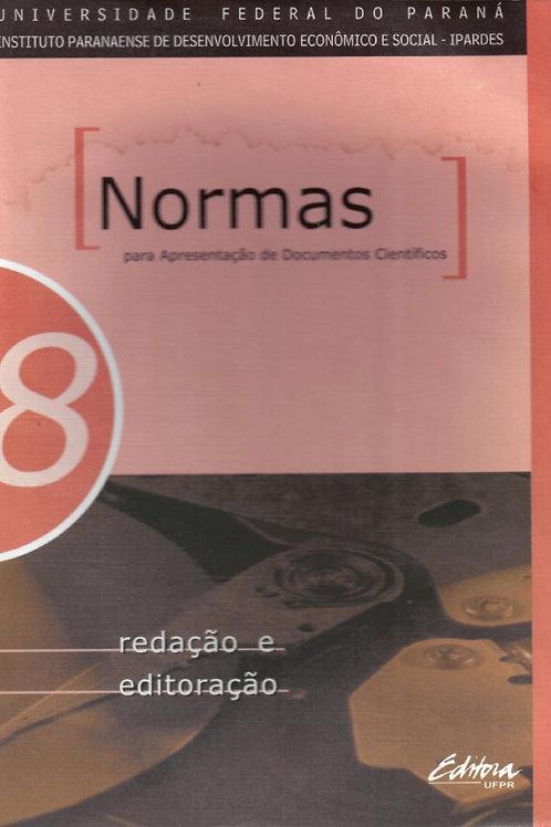 NORMAS PARA APRESENTAÇÃO DE DOCUMENTOS CIENTÍFICOS, 8 REDAÇÃO E EDITORAÇÃO