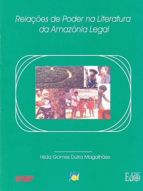 RELAÇÕES DE PODER NA LITERATURA DA AMAZÔNIA LEGAL