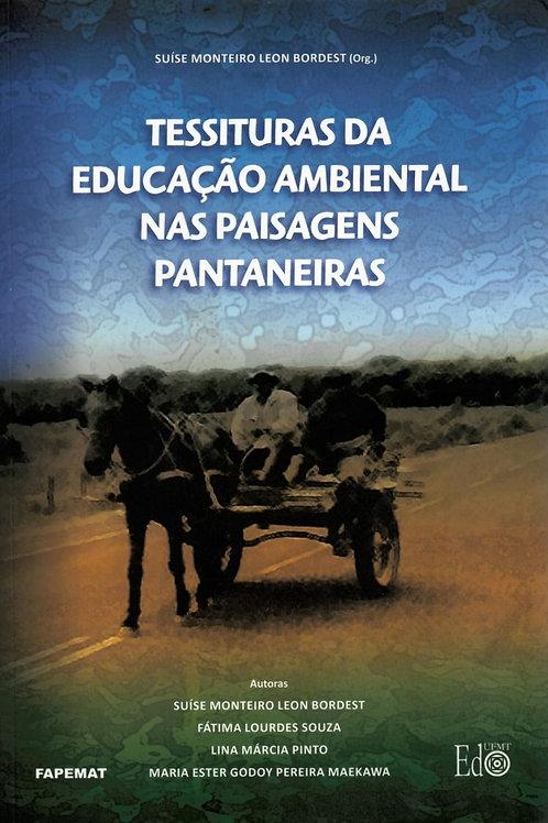 TESSITURAS DA EDUCAÇÃO AMBIENTAL NAS PAISAGENS PANTANEIRAS