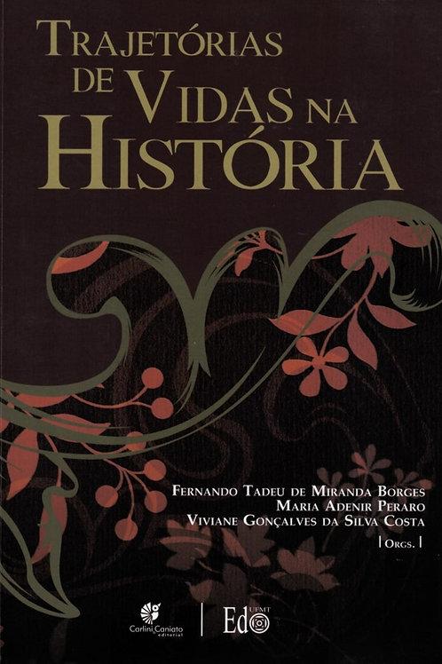 TRAJETÓRIAS DE VIDAS NA HISTÓRIA