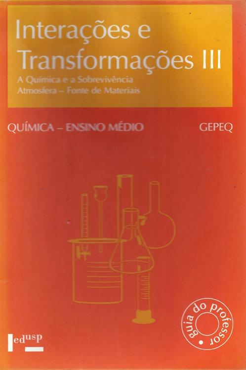 INTERAÇÕES E TRANSFORMAÇÕES III: A QUÍMICA E A SOBREVIVÊNCIA - ATMOSFERA - FONTE