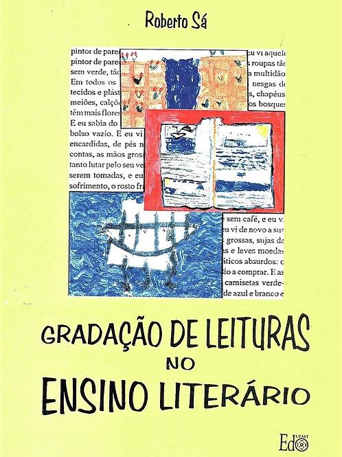 GRADAÇÃO DE LEITURAS NO ENSINO LITERÁRIO