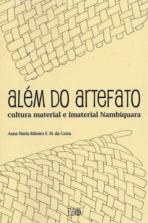 ALÉM DO ARTEFATO: CULTURA MATERIAL E IMATERIAL NAMBIQUARA