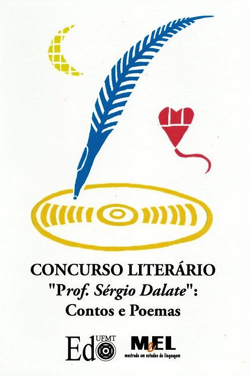 """CONCURSO LITERÁRIO """"PROF. SÉRGIO DALATE"""": CONTOS E POEMAS"""