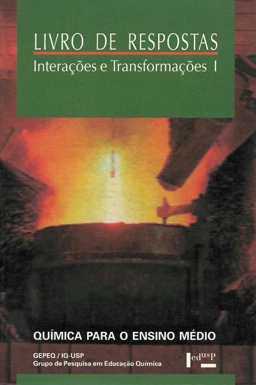 LIVRO DE RESPOSTAS: INTERAÇÕES E TRANSFORMAÇÕES I - 5ª EDIÇÃO