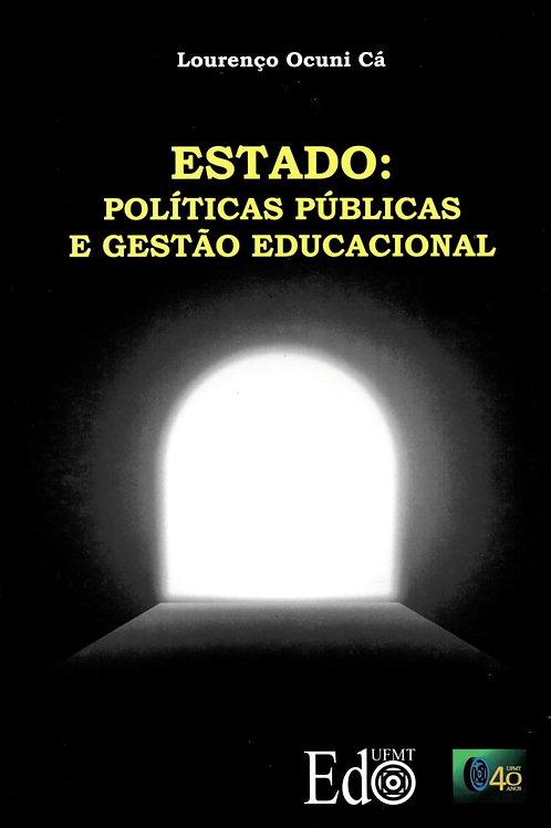ESTADO: POLÍTICAS PÚBLICAS E GESTÃO EDUCACIONAL
