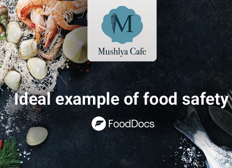 Mushlya Cafe is a great example of a company that cares about food safety