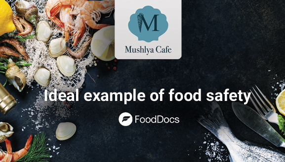 Mushlya Cafe ensures HACCP compliance with help of FoodDocs