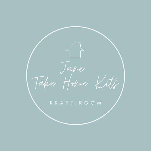 June Take Home Kits