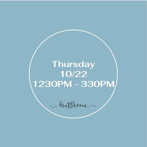 Thursday 10/22 Workshop