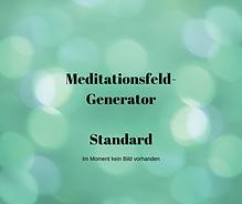 Shop Meditationsfeld-Generator Standard.