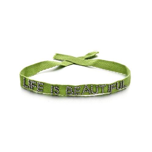 LIFE IS BEAUTIFUL Armband