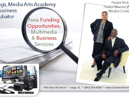 New Funding & Media Services Available at the Media Arts Academy & Grand Strand Business Incubator.
