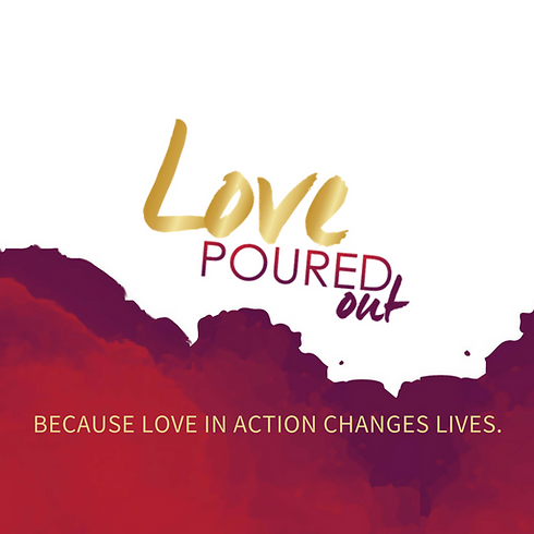 Love Poured Out