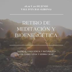 RETIRO DE MEDITACIÓN Y BIOENERGÉTICA