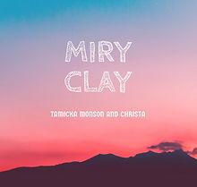Miry Clay