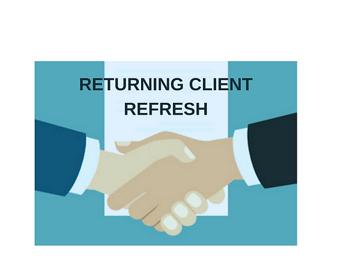 Returning Client Refresh