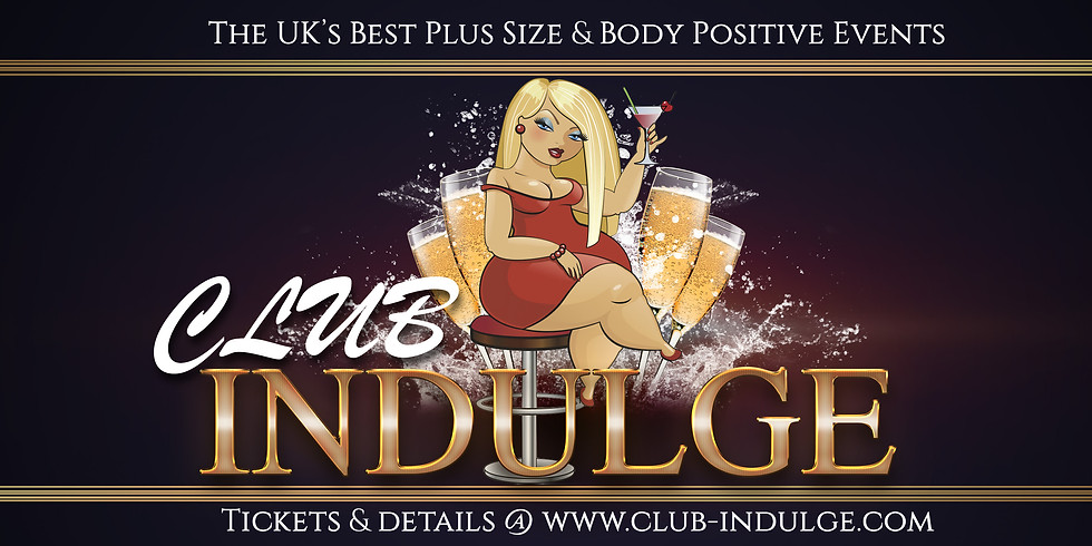 7th August - Club Indulge LONDON